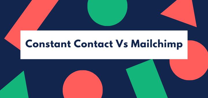 ConstantContact vs Mailchimp