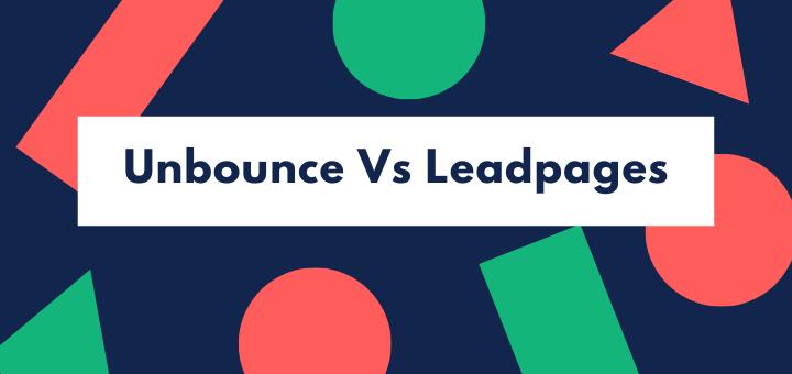 Unbounce vs Leadpages