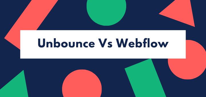 Unbounce vs Webflow